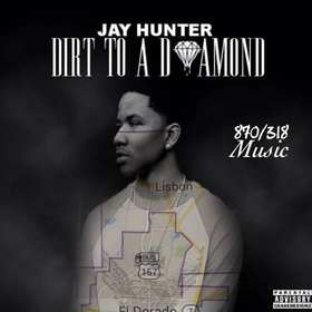 Jay Hunter - Dirt To A Diamond DJ ASAP front cover