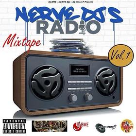 Nerve DJs Radio Mixtape Vol. 1 DJ Cinco P Beatz front cover