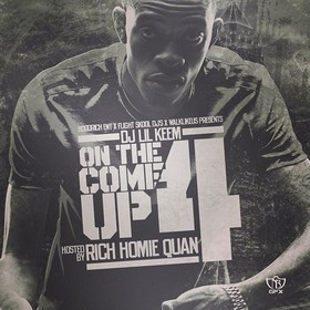 On The Come Up 4 (Hosted By Rich Homie Quan) DJ Lil Keem front cover