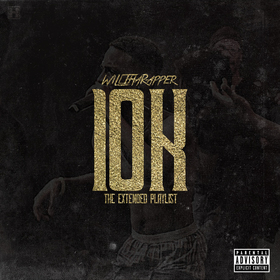 10K WillThaRapper front cover
