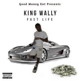 Fast Life King Wally front cover