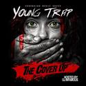 The Cover Up Young Trap front cover