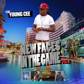 DJ YOUNG CEE- NEW FACES IN THE GAME VOL 2 FT ACE HOOD Dj Young Cee front cover