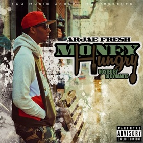 Money Hungry Arjae Fresh front cover