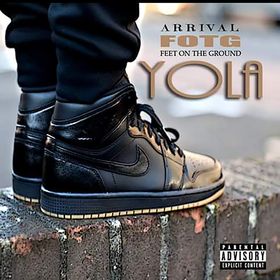 ARRIVAL FOTG - YOLA Colossal Music Group front cover