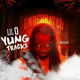 UNDERRATED Lil O YungTrackz front cover