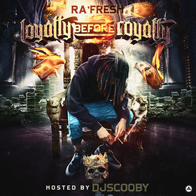 Loyalty Before Royalty 3 RaFresh front cover