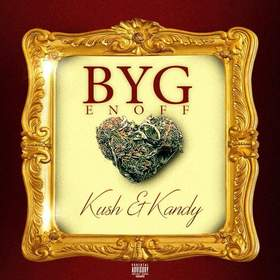 Kush & Kandy Byg Enoff front cover