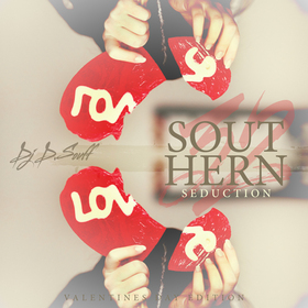 Southern Seduction Vol.32 (Valentine's Day Edition) DJ D.Souff front cover