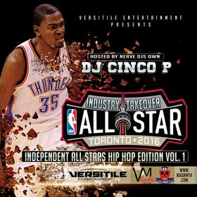 Industry Takeover - Allstar Toronto 2016 DJ Cinco P Beatz front cover