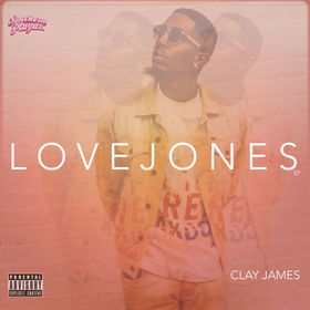 Love Jones EP Clay James front cover
