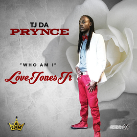 Who I Am: Love Jones Jr. TJ Da Prynce front cover