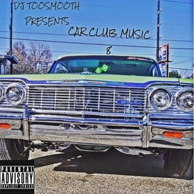 Car Club Music 8 DJ TooSmooth front cover