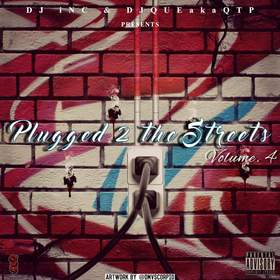 Plugged 2 The Streets Volume 4 DJ INC front cover