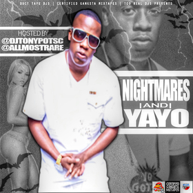Nightmares And Yayo Dj Tony Pot front cover