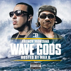 Wave Gods French Montana front cover