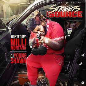 The Streets Source (Hosted By Milli Montana) DJ Young Shawn front cover