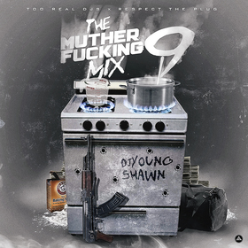 The Muther Fucking Mix 9 DJ Young Shawn front cover