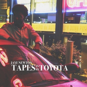 Tapes In My Toyota Jaye Newton front cover