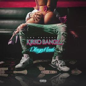 Playa Made Kirko Bangz front cover
