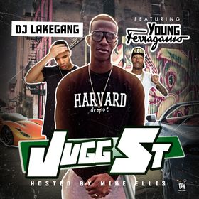 Jugg Street: Introducing Young Ferragamo DJ LakeGang front cover