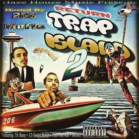 206 Mafia - -Trap Island 2 Hosted By 206 Mafia DIRTY30RADIO front cover