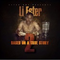 Based On A True Story 2 Li Ester front cover