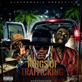 Kings Of Trafficking DJ Gxxd Muzic front cover
