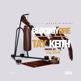 BlocBoy Dre Vs. Tay Keith Tay Keith front cover