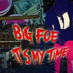 Its My Time Big Foe front cover