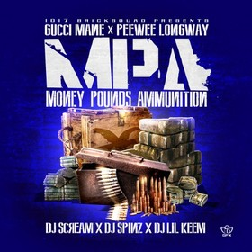 Money, Pounds, Ammunition Gucci Mane front cover