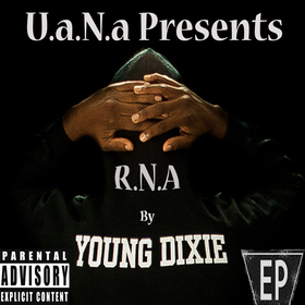R.N.A EP by Young Dixie