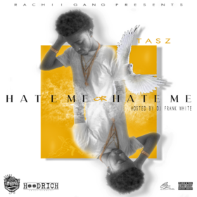 Hate Me or Hate Me Offical Tasz front cover