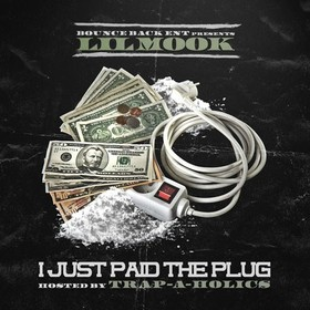 I Just Paid The Plug Lil Mook front cover