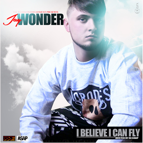 Jay Wonder - I Believe I Can Fly DJ ASAP front cover