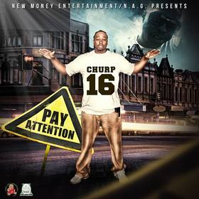 CHURP - PAY ATTENTION Tru Go Getta front cover