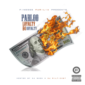 Loyalty Before Royalty Pabloo Pabloo front cover