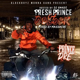 Fresh Prince Of O Block Prince Dre front cover