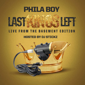 """Last Kings Left """"Live From The Basement Edition Phila Boy front cover"""