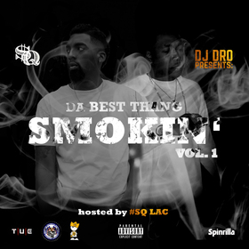 #BestThangSmokin Vol. 1 SQ Lac front cover