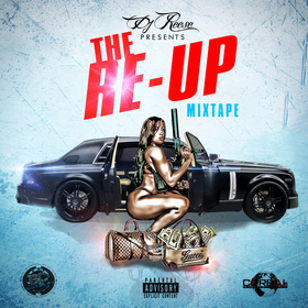 The Re-Up DJ Reese front cover