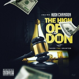High Of The Don II: Taken For Granted Kush Chandon front cover
