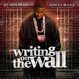 Writing On The Wall Gucci Mane front cover