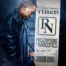 Prescriptions & Narcotics Thr33 front cover