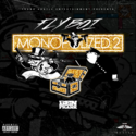 Monopolized 2 Fly Boi front cover