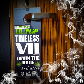 Timeless VII (Devin The Dude Tribute) Lil Flip front cover
