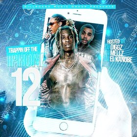 Trappin Off The Iphone 12 Various Artists front cover