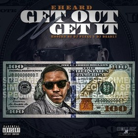 Get Out And Get It I Am E.Heard front cover