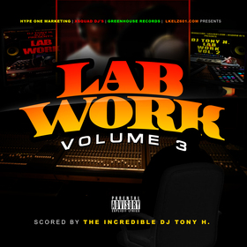 Lab Work Vol. 3 DJ Tony H front cover