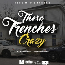 These Trenches Crazy Dj ShowOutTime front cover